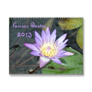 Famous Quotes 2013 Wall Calendar