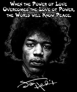 Jimi Hendrix Quote T Shirt Power of Love Peace Occupy Protest 99