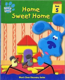 Blues Clues Discovery Series Book 5 Home Sweet Home