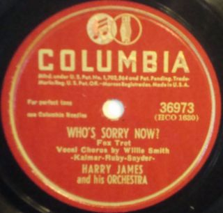 Harry James ORCH Whos Sorry Now Columbia 78 36973