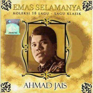 Emas Selamanya Koleksi 18 lagu lagu klasik Ahmad Jais