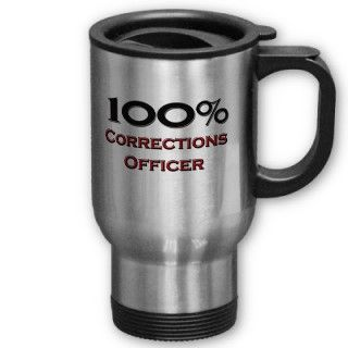 100 Percent Corrections Officer Coffee Mugs