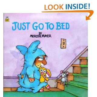 Just Go to Bed (Little Critter) (Pictureback(R