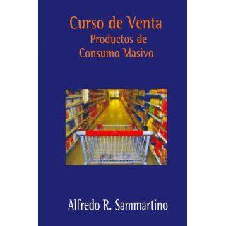 Curso de Venta   Productos de Consumo Masivo (Spanish Edition