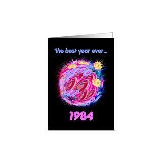 1984 BIRTHDAY Best Year Ever Card Office Products