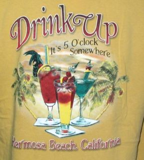 Drink Up Its 5 OClock Somewhere Hermosa Beach T Shirt