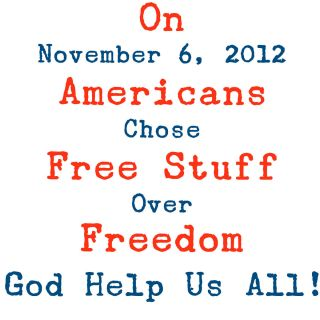 Anti Obama FREE STUFF GOD HELP US Conservative Political T Shirt S
