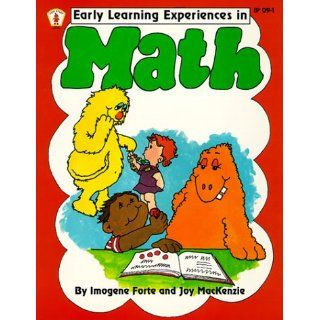 Early Learning Experiences in Math (Kids Stuff): Imogene Forte, Joy