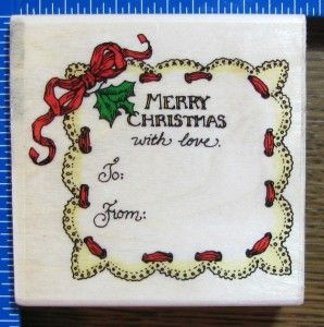 Holly Pond Hill Rubber Stamp Christmas to from Ribbon Lace Gift Tag x