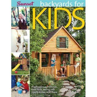 Backyards for Kids Playhouses, Sandboxes, Tree Forts, Swing Sets