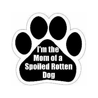 Im the Mom of a Spoiled Rotten Dog Car Magnet Paw Print