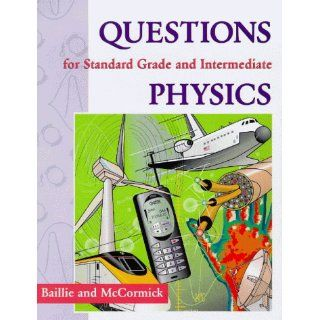 Questions for Standard Grade and Intermediate Physics (Books for