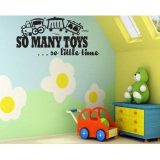 So Many Toys so Little Time Child Teen Vinyl Wall Decal