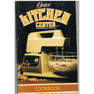 Oster Kitchen Center Food Preparation Appliance Cookbook Oster
