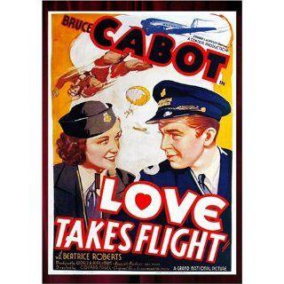 Love Takes Flight: Bruce Cabot; Astrid Allwyn; Beatrice