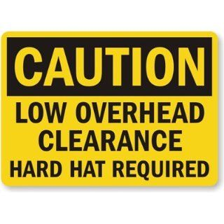 Caution Low Overhead Clearance, Hard Hat Required Sign