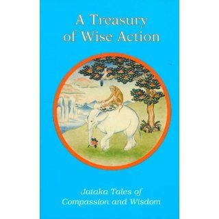 Treasury of Wise Action (Tales of Compassion and Wisdom) (Spanish