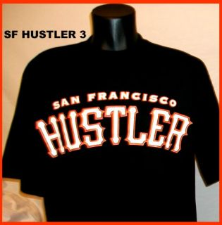 SF San Francisco Giants Hustler T Shirt Huff Bay Area L