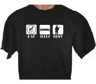 Eat Sleep Hunt Hunting T Shirt