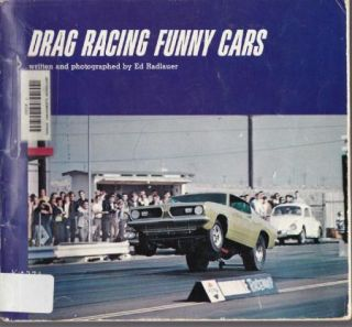 1970 Drag Racing Funny Cars Ed Radlauer Photos Little Red Wagon Flying