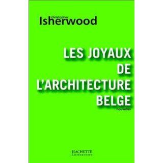 Les joyaux de larchitecture belge (French Edition) Christopher