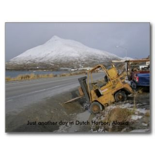 Forklift with Parking Issues in Dutch Harbor Post Cards