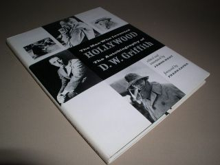 Who Invented Hollywood Autobiography of D w Griffith HB DJ 1972