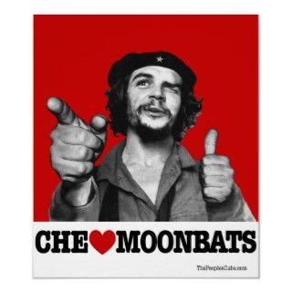 Che Guevara   Che Heart Moonbats Poster