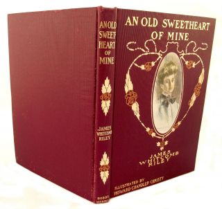 HC Book An Old Sweetheart of Mine by James Whitcomb Riley w Dust Cover