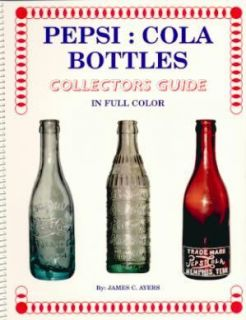 Vintage Glass Pepsi Cola Bottles Collector Guide Early 1900s