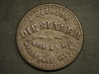 1863 A.Gleason Die sinker, Hillsdale Michigan, Civil War token store