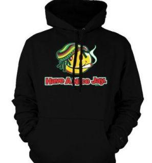 Have A Nice Jay Hoodie Sweatshirt Pot Marijuana Marley