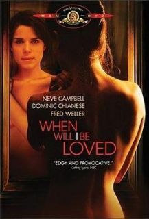 When Will I Be Loved Sexy Drama DVD Neve Campbell Watch Movie Trailer