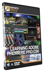 Infiniteskills Adobe Premiere Pro CS6 Tutorial Video Training DVD ROM