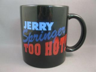 Jerry Springer Too Hot Mug TV Show Blue Red Television Talk