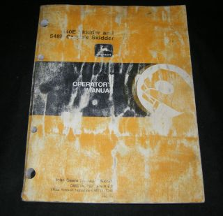 John Deere 540E Skidder 548E Grapple Skidder Tractor Operators Manual