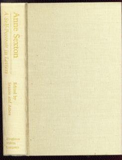 Anne Sexton A Self Portrait in Letters Ed Linda Gray Sexton 1st Ed w DJ 1977