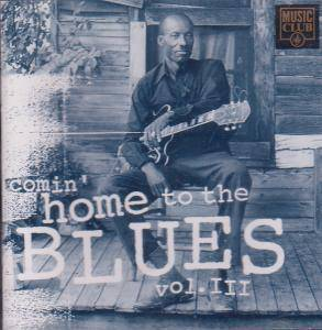 Comin' Home to The Blues Vol 3 Various CD 16 Track Featuring Buddy Guy John Lee 5014797290310