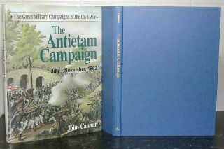 Maryland CAMPAIGN Battle of ANTIETAM John Cannan AMERICAN CIVIL WAR Hardback USA