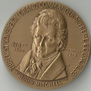 JOHN MITCHELL MEDALLION MEDALLIC ART First Sovereign Grand Commander Supreme