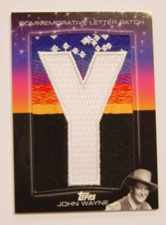 2011 Topps American Pie Commemorative Patch Card Y John Wayne HSLP 19 14 25