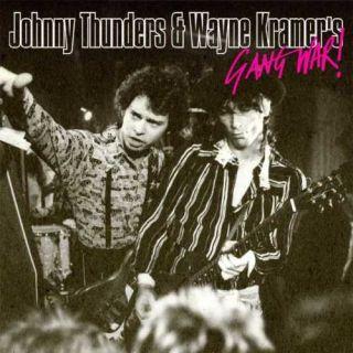Johnny Thunders Wayne Kramer NY Dolls MC5 Gang War 5013145207628