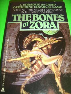 THE BONES OF ZORA L SPRAGUE DE CAMP KRISHNA SERIES BOOK 6 1984 ACE SF