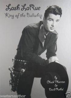Lash LaRue King of The Bullwhip Book by David Rothel