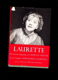 Laurette Taylor Intimate Biography by Marg Courtney Very Hard to Find