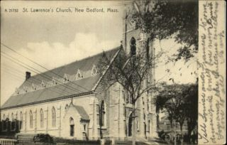 New Bedford MA St Lawrence Church c1910 Postcard