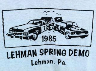 DEMOLITION DERBY LEHMAN PA SPRING DEMO CLASSIC ORIGINAL VINTAGE 1985