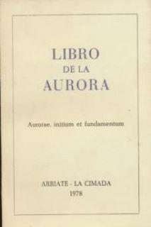 Libro de La Aurora Aurore Initium Et Fundamentum