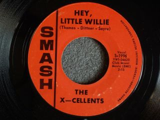 The x Cellents Hey Little Willie Ill Always Be by Your Side Smash