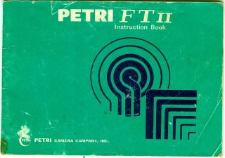 Petri FT II SLR Camera Original Instruction Manual Booklet   Good